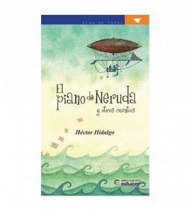 El piano de Neruda y otros cuentos