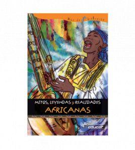 Mitos, leyendas y realidades africanas