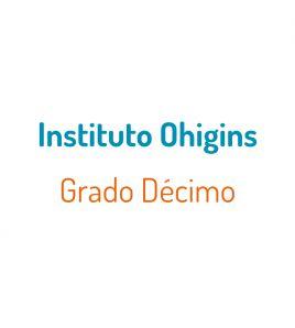 P. Instituto Ohigins Grado 10°