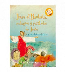Juan el Bautista, milagros...
