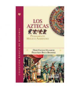 Los aztecas, pensamiento...
