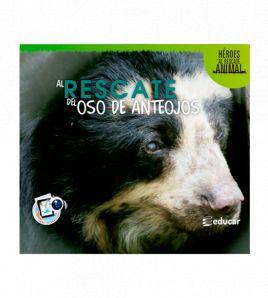 Al rescate del oso de anteojos