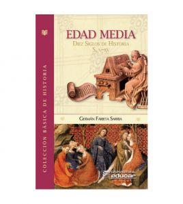 Edad Media: diez siglos de...