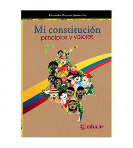 Mi Constitución: principios...