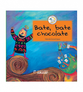 Bate, bate chocolate + Guía...